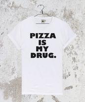 top,pizzaismydrug,pizzaismydrugshirt,pizzaismydrugtshirt,pizza,shirt,t-shirt,tank top,vest,vesttop,tumblrshirt,tumblrtshirt,pizza shirt,pizza t-shirt