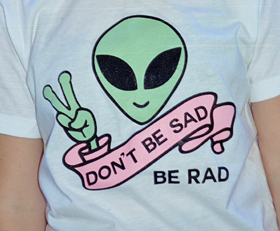 don't be sad be rad | Always Again
