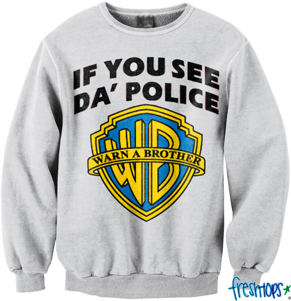 If you see police crew neck