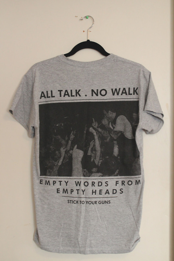 t-shirt all talk no walk stick to your guns tumblr white black and white fashion grunge t-shirt shirt grey graphic tee