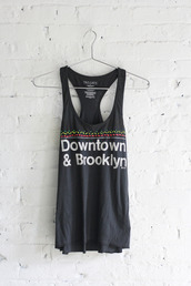 downtown,brooklyn,coolshirt,hipster,tank top,summer outfits