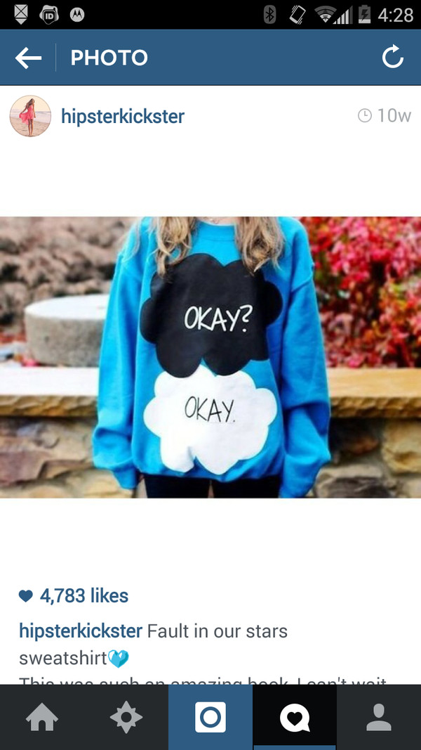 the fault in our stars tfios blue okay? okay. sweatshirt hoodie the fault in our stars