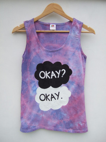 tie dye okay okay the fault in our stars tfios