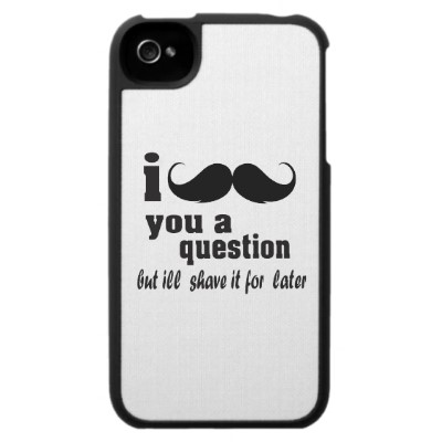 I mustache you a question iphone 4 case from zazzle.com