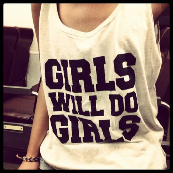 tank top clothes lgbt lgbt girls will do girls shirt t-shirt