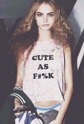 top,summer outfits,beach,summer top,cute,girly,cara delevingne,clothes,hipster,boho,quote on it