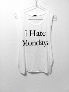 Brandy Melville Style I Hate Mondays Muscle Tee Tank White | eBay