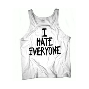 I HATE EVERYONE Favorite Unisex Tank Top - White - Polyvore