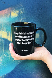 home accessory,mug,quote on it,cool,fashion,style,trendy,funny,black and white,holiday gift,gift ideas,free vibrationz,freevibrationz