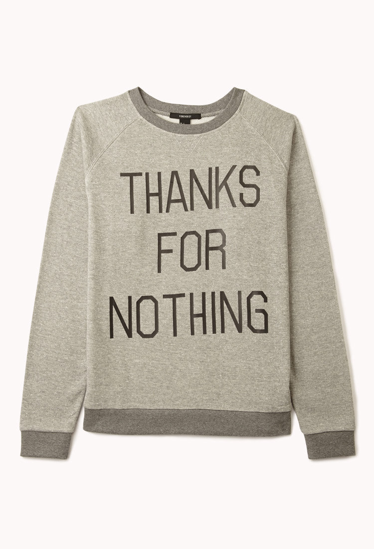 Thanks For Nothing Raglan Sweatshirt on Wanelo