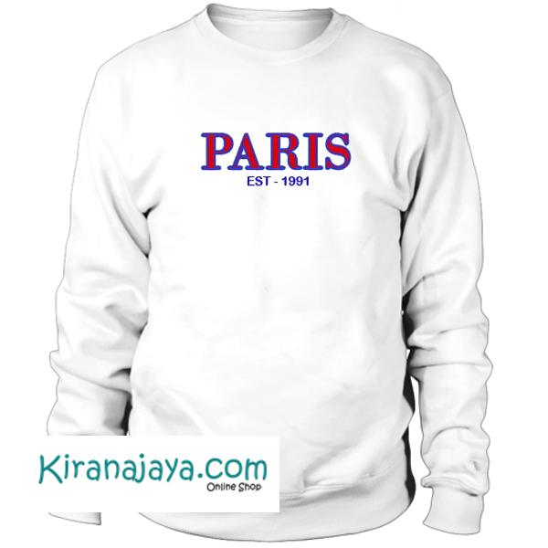 Paris Est 1991 Sweatshirt – Kirana Jaya