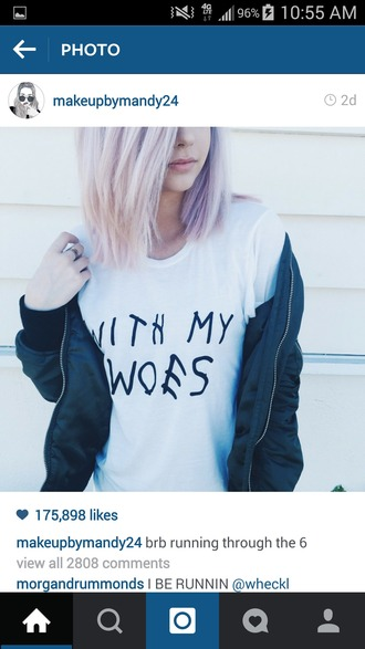 shirt style stylish jacket makeupbymandy24 white t-shirt t-shirt drake t-shirt with my woes black top it girl shop quote on it grunge casual hippie college cool soft grunge