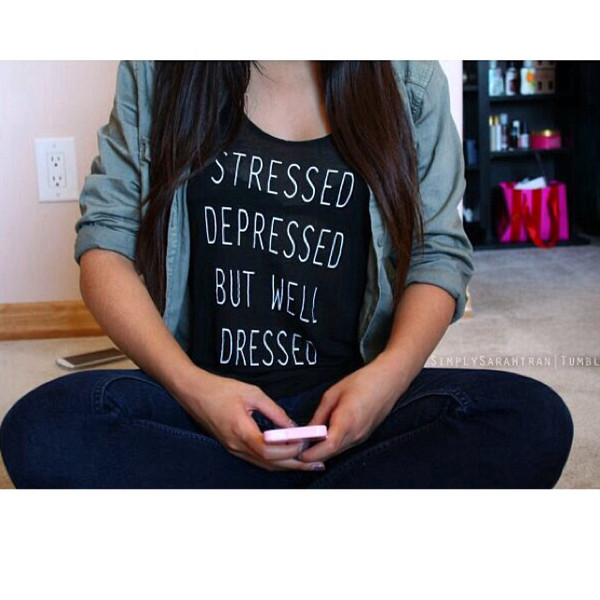 shirt tank top stressed depressed but well dressed blouse black