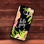 phone cover,quote on it phone case,spring,flowers,samsung galaxy cases,samsung galaxy s7 edge case,samsung galaxy s7 cases,samsung galaxy s6 edge plus case,samsung galaxy s6 edge case,samsung galaxy s6 case,samsung galaxy s5 case,samsung galaxy s4,samsung galaxy note case,samsung galaxy note 5,samsung galaxy note 3,samsung galaxy note 4