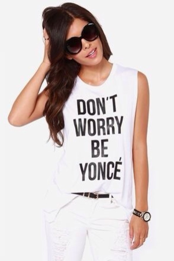 shirt beyoncé shirt keepcalm www.ebonylace.net tank top white quote on it fashion summer cool trendy style free vibrationz