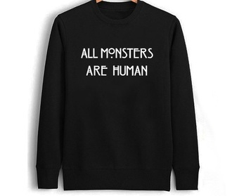 sweater all monsters are human printed printed sweater