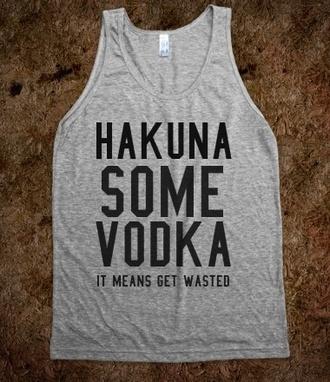 tank top hakuna vodka top grey funny shirt cameron dallas sportswear magcon boys running  t-shirt pink run