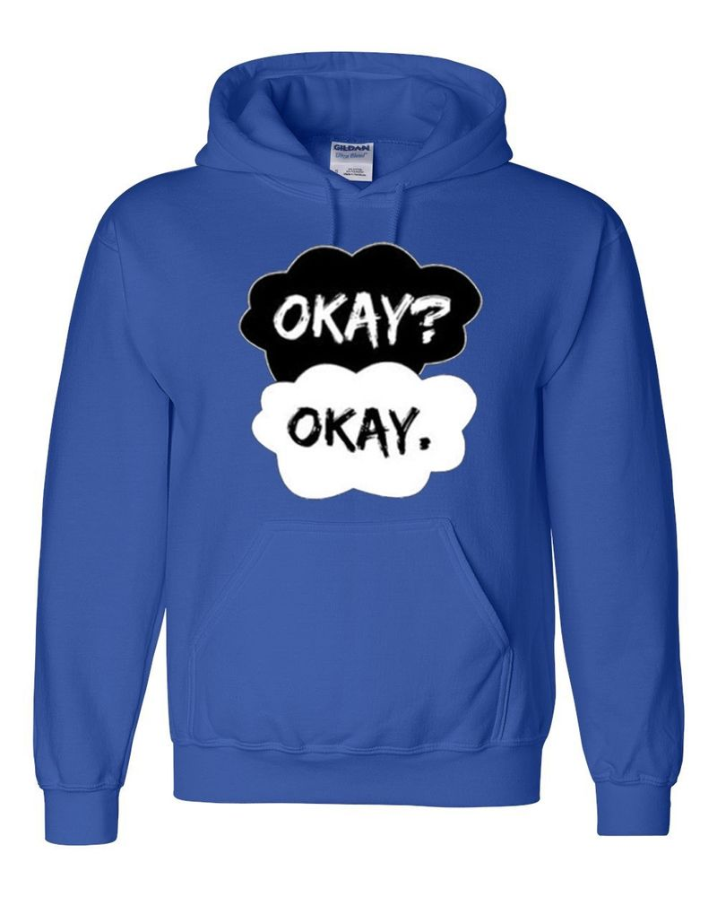 Okay Okay - The Fault In Our Stars - Hoodie - Sweatshirt