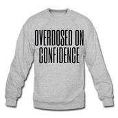 overdosed on confidence,grey,lyrics,drake,sweatshirt