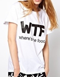 Wtf where's the food tshirt for women tshirts shirts shirt top