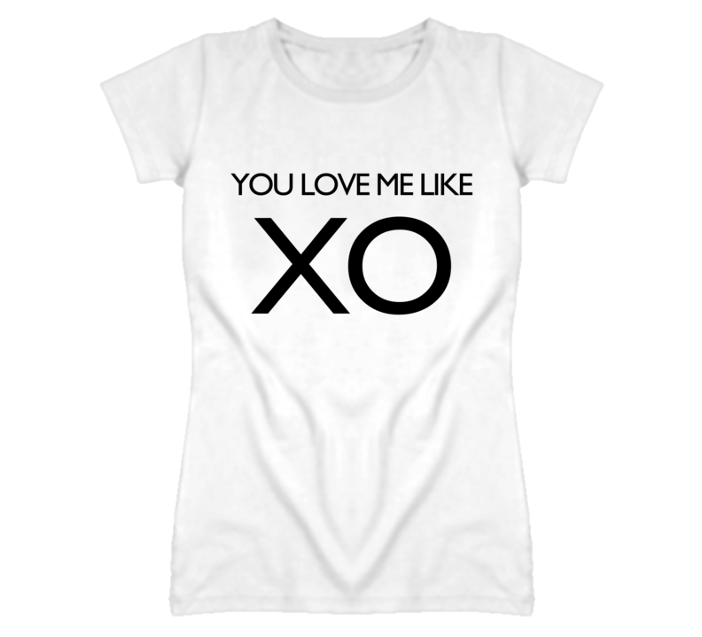 You Love Me Like XO Cute Graphic T Shirt