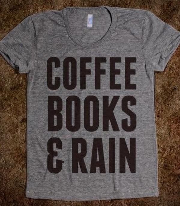 t-shirt coffee books and rain indie coffee book rain