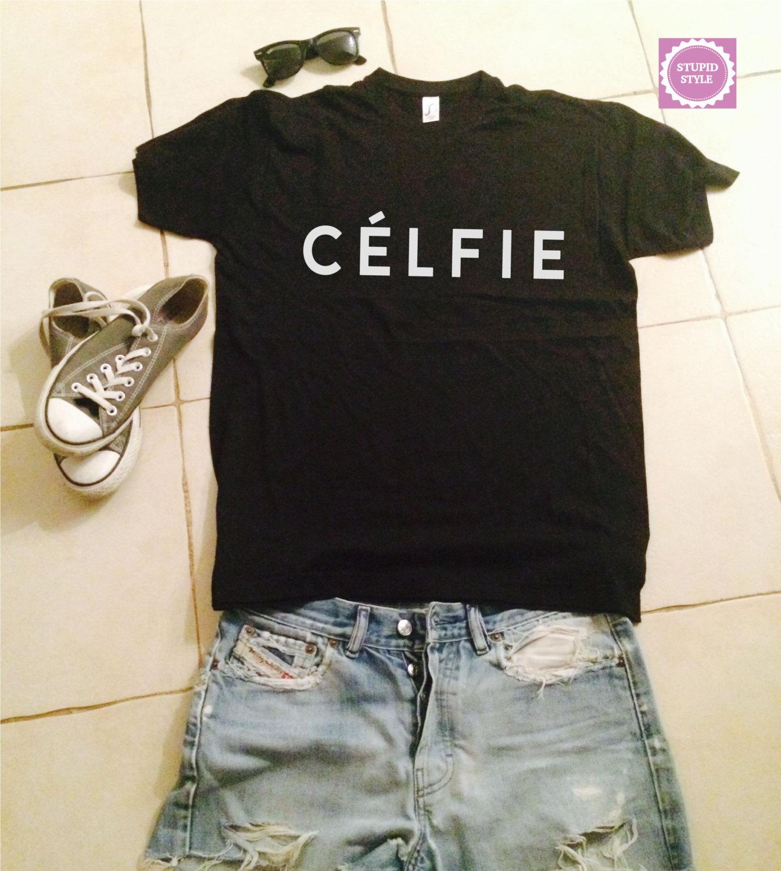 Black t shirt outfit tumblr - Celfie Black T Shirts For Women Tshirts Shirts Gifts T Shirt Womens Tops Girls Tumblr Funny Girlfriend Teenagers Fashion