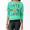 Hate mondays pullover | forever21 - 2019571639