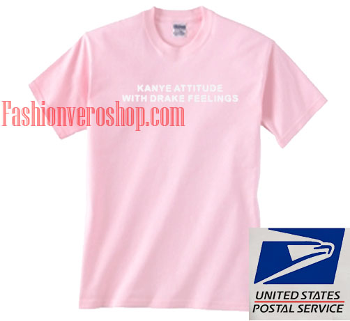 Kanye attitude drake feelings pink Unisex adult T shirt