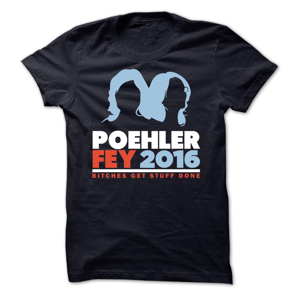 Poehler Fey 2016 T-Shirt & Hoodie