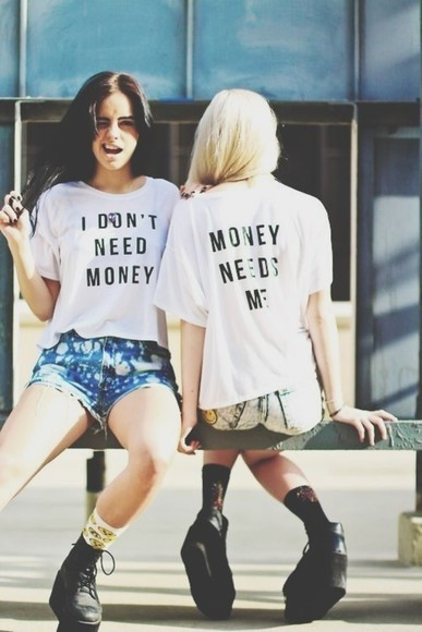 t-shirt white t-shirt white clothes funny tshirt shoes shorts shirt cool text shirt white shirt money needs me blouse summer outfits swag crop tops black skirt cute best friends dope trill timbs  timberlands i don't need money money needs me