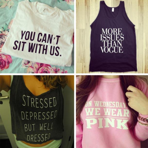 t-shirt sweater skreened shirt mean girls cute issues pink black white tumblr boho crop tops tank top bracelets muscle tee sweatshirt graphic tee