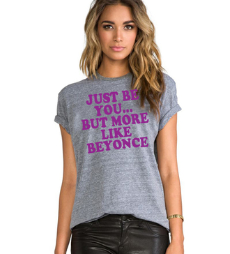 t-shirt graphic tee grey t-shirt graphic tees slogan top slogan tee just be you beyoncé beyonce fashion beyoncé shirt crew neck t shirt