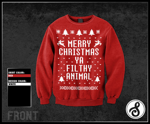 merry christmas ya filthy animal ugly sweater by sidestagegraphics - Merry Christmas Ya Filthy Animal