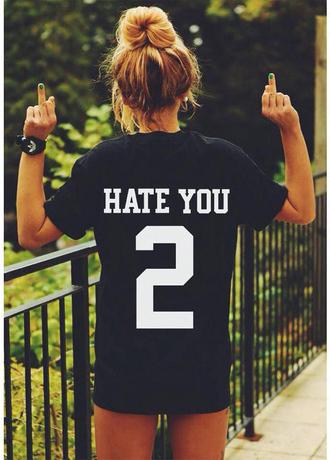 t-shirt hate you 2 tee shirt