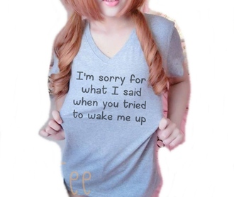 top quote on it slogan shirt v neck shirt women tshirts shirt t-shirt slogan tshirt tumblr shirt grey