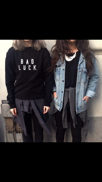 top jumper bad luck sweater blouse jumpsuit sweatshirt jacket oversized acid wash denim jacket fall outfits grunge t-shirt hoodie and sweater shirt swet black white black and white warm trendy cute love 2016 warm sweater