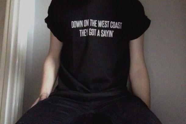 shirt black menswear west coast lana del rey swag t-shirt westcoast shirt quote on it top lana del rey lyrics shirt west coast black grunge