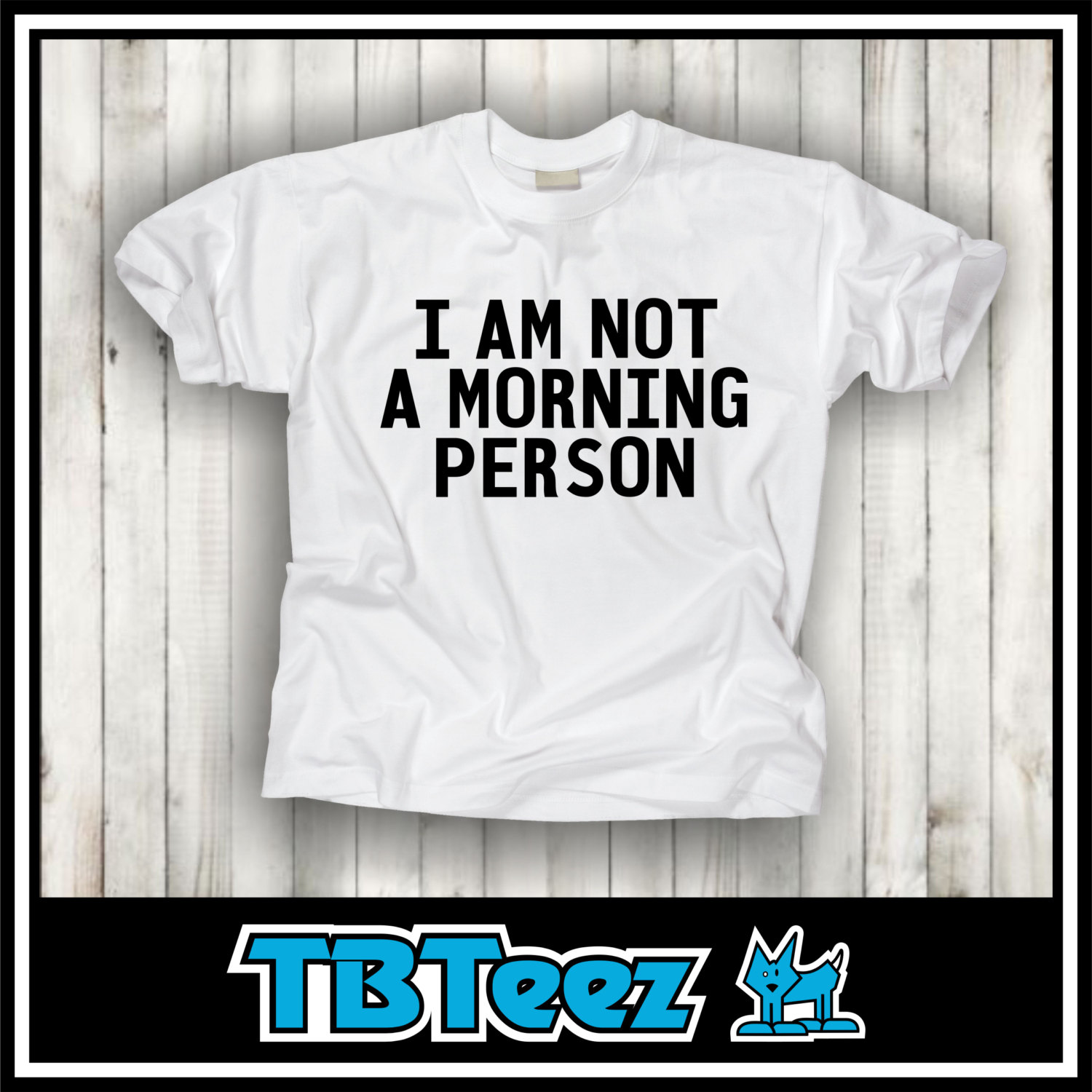 I am not a Morning Person Tshirt