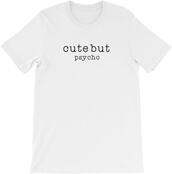 shirt,cute,cute but psycho