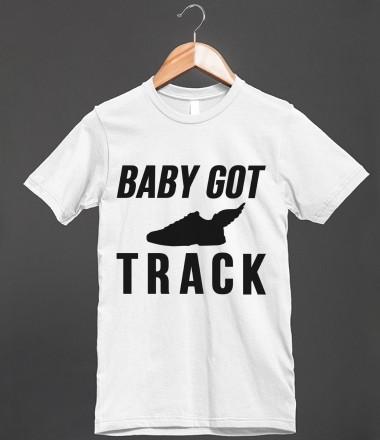 Baby got track loltshirts skreened t shirts organic for Baby custom t shirts