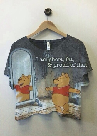 top shirt t-shirt funny winnie the pooh winny the poo fat short proud skirt grunge disney goth scene alternative chic girly emo kawaii harsh winnie-the-pooh style hipster boho tomboy harajuku fashion instagram weheartit crop tops cute grey winne the poo!❤️ cropped t-shirt