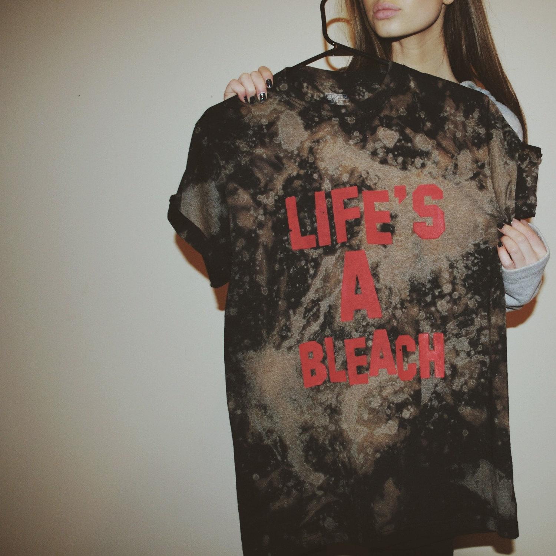 Life's a bleach