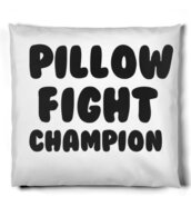 home accessory,pillow,quote on pillow,pillow fight,pillow fight champion,funny,dorm room,bedding,bedroom