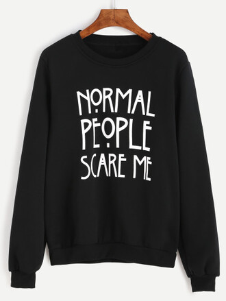 sweater sweatshirt scare people love tumblr goth black black shirt normal people scare me