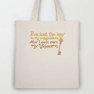 I've Lost The Key To My Imagination. Now I Can't Start My Unicorn. Tote Bag by Made With Awesome | Society6