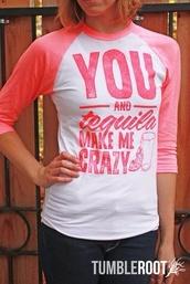 t-shirt,shirt,tumbleroot,pink,tequila