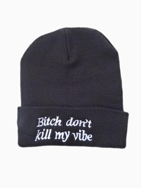 New look bitch don't kill my vibe beanie in black