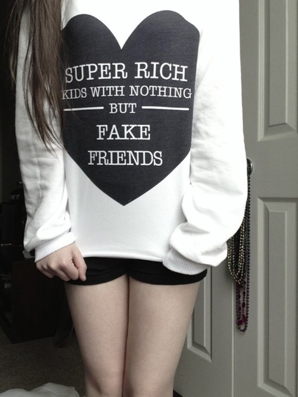 shirt sweater super rich kid fake friends black heart white long hair heart sweater sweatshirt crewneck hip hop hipster frank ocean cool graphic tee grunge cotton top jeans shorts quote on it black and white song lyrics cute sweaters tumblr outfit