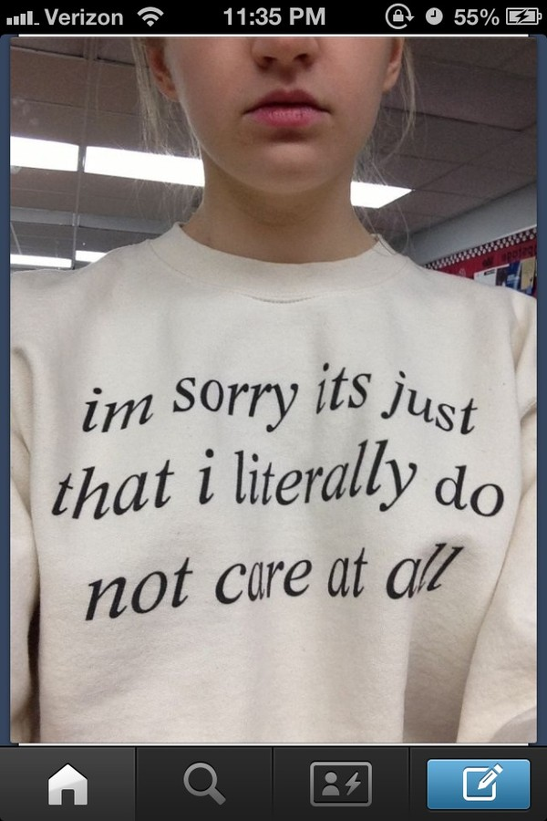 sweater i'm sorry literally do not care cute quote on it saying tumblr quote on it